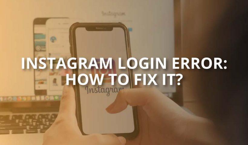 instagram login error how to fix it