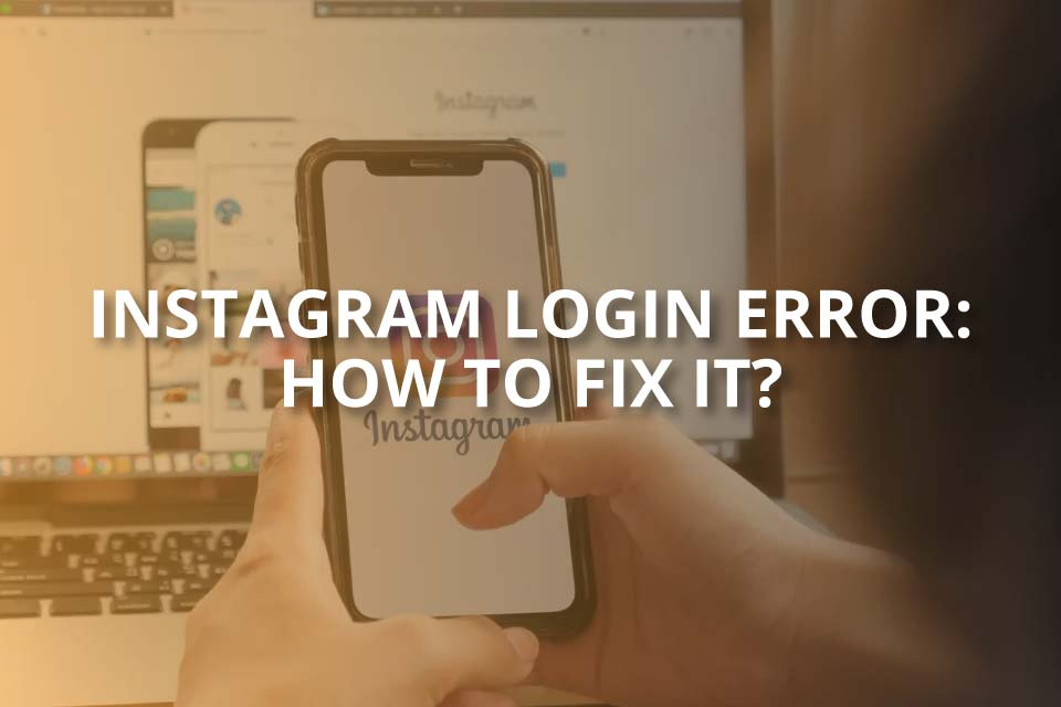 instagram login error how to fix it